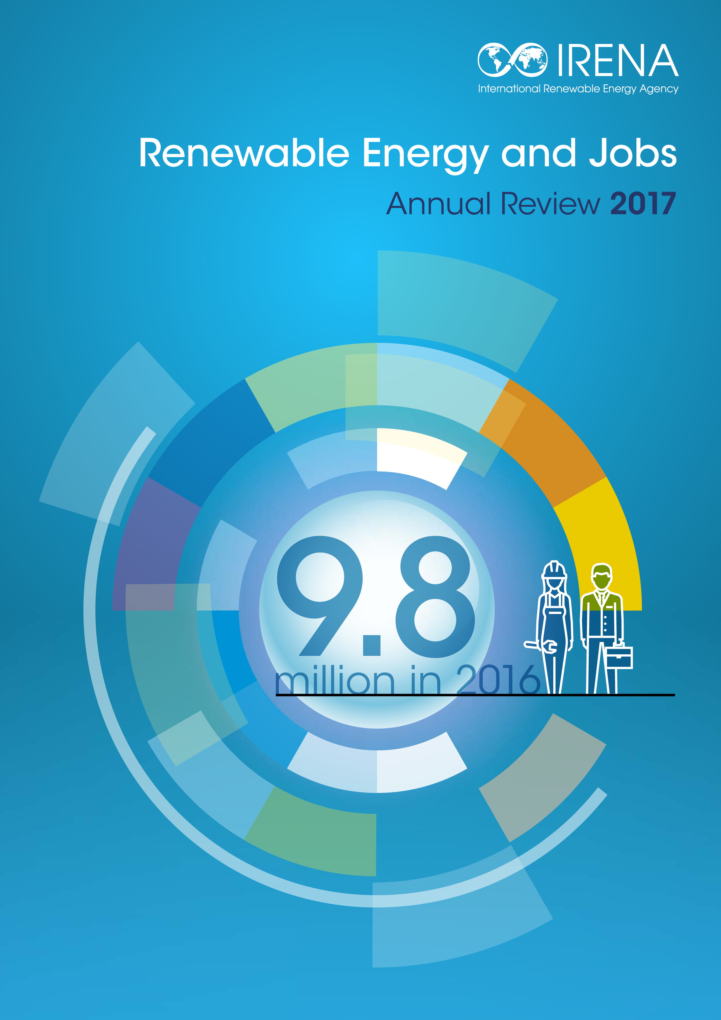 Renewable Energy and Jobs. Annual Review 2017