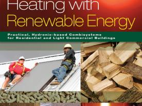 """The new book """"Heating with Renewable Energy"""" provides detailed discussions for each type of renewable energy heat source. (Picture: Appropriate Designs)"""